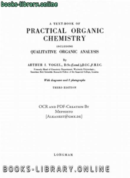 ❞ كتاب الكيمياء العضوية العملية سلسلة كتب فوغل VOGELPractical Organic Chemistry Longmans ❝  ⏤ Pierre Vogel