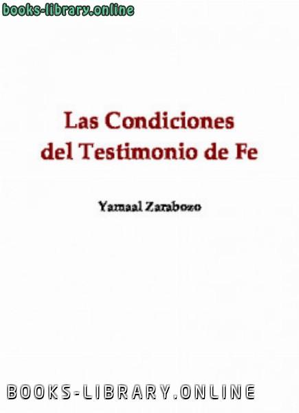 كتاب Las condiciones del testimonio de fe