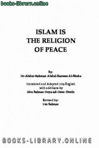 ❞ كتاب Islam is The Religion of Peace ❝