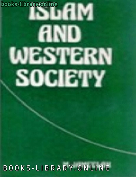 كتاب ISlAM AND WESTERN SOCIETY