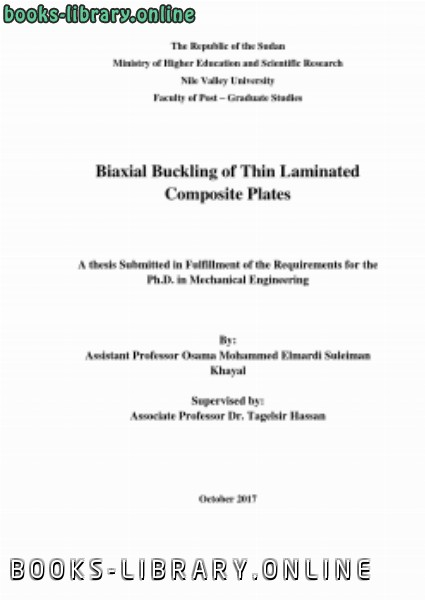 ❞ كتاب doctorate thesis entitled Biaxial Buckling of Thin Laminated Composite Plates ❝  ⏤ osama mohammed elmardi suleiman