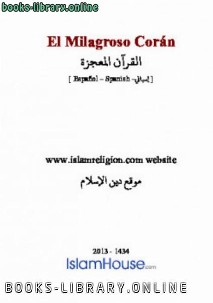 ❞ كتاب El Milagroso Coran ❝  ⏤ Yamal Zarabozo