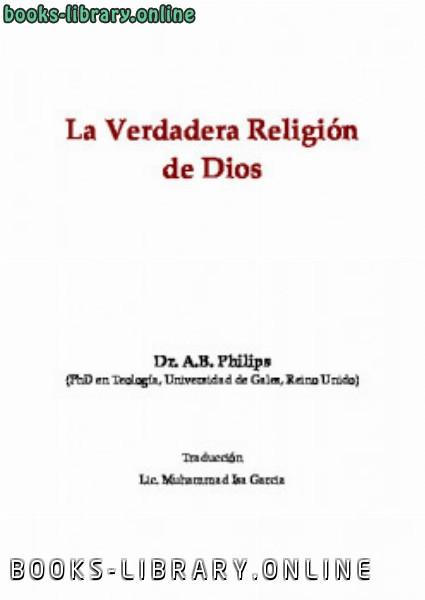 كتاب La verdadera religi oacute n de Dios