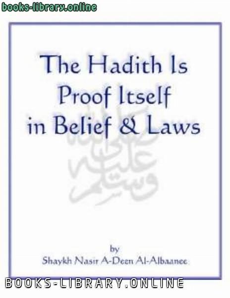 ❞ كتاب The Hadith is Proof Itself in Belief amp Laws ❝  ⏤ Muhammad Naasiruddeen al Albaanee