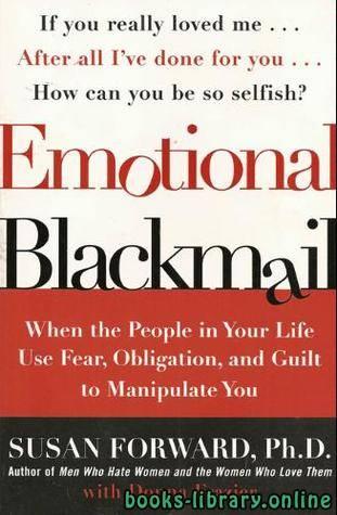 ❞ كتاب ملخص كتاب الابتزاز العاطفى ❝