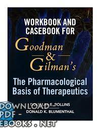 "كتاب  Goodman & Gilman""s The Pharmacological Basis of Therapeutics"