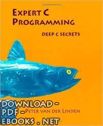 كتاب اعمق اسرار البرمجة Expert C Programming: Deep C Secrets
