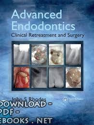 قراءة و تحميل كتاب Advanced Endodontics Clinical Retreatment and Surgery PDF
