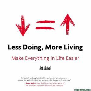 قراءة و تحميل كتاب ملخص كتاب عمل أقل حياة أكثر PDF