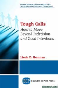قراءة و تحميل كتاب ملخص كتاب مكالمات صعبة  Tough Calls PDF