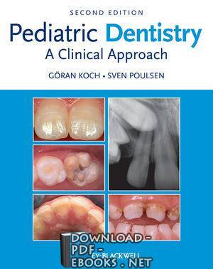 قراءة و تحميل كتاب Pediatric Dentistry: A Clinical Approach, 2nd Edition PDF