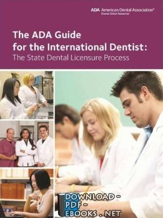 قراءة و تحميل كتاب The ADA Guide for International Dentists PDF