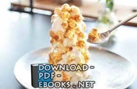 قراءة و تحميل كتاب الفصل الثالث - الحلويات (أطباق مختارة )  PDF