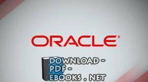 قراءة و تحميل كتاب شرح مفصل في ادارة قواعد البيانات اوراكلOracle  PDF