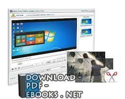 قراءة و تحميل كتاب شرح برنامج Xilisoft  لتحويل وتقطيع ملفات الفيديو  PDF